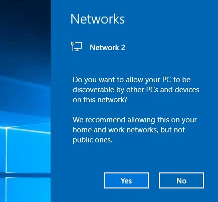 Do you want to allow your PC to be discoverable by other PCs and devices on this network? We recommend allowing this on your home and work networks, but not public ones