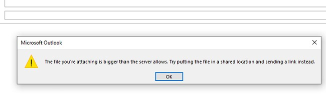 outlook 365 error: The file you're attaching is bigger than the server allows. Try putting the file in a shared location and sending a link instead