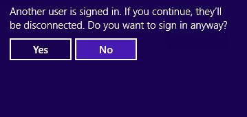 Windows 8 RDP warning: Another user is signed in. If you continue, they will be disconnected