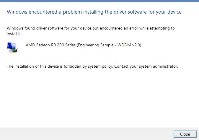 The installation of this device is forbidden by system policy. Contact your system administrator