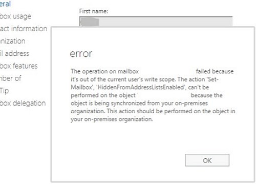 mailbox operation failed - out of the current users's write scope. The action 'Set-Mailbox', 'HiddenFromAddressListsEnabled', can't be performed because the object is being synchronized from your on-premises organization