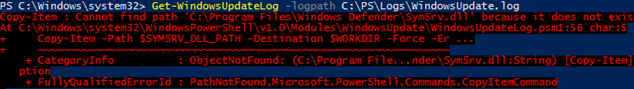 Get-WindowsUpdateLog Copy-Item : Cannot find path 'C:\Program Files\Windows Defender\SymSrv.dll' because it does not exist