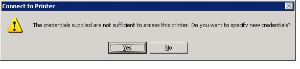 The credentials supplied are not sufficient to access this printer. Do you want to specify new credentials?