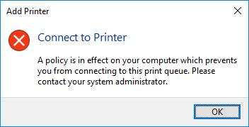 A policy is in effect on your computer which prevents you from connecting to this print queue.