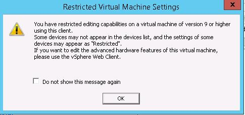You have restricted editing capabilities on a virtual machine of version 9 or higher using this client