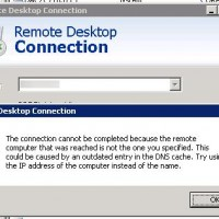 The connection cannot be completed because the remote computer that was reached is not the one you specified. This could be caused by an outdated entry in the DNS cache