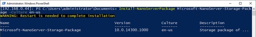 Install-NanoServerPackage -Name Microsoft-NanoServer-Storage-Package