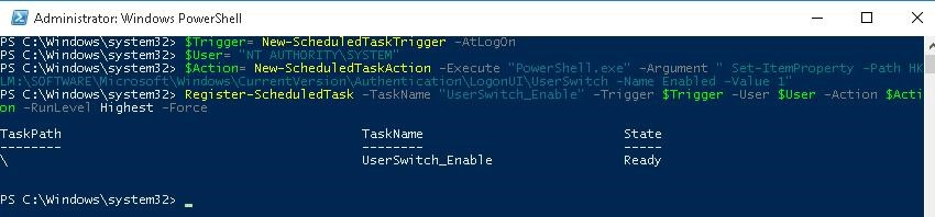 Register-ScheduledTask UserSwitch_Enable