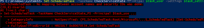 Set-ScheduledTask: No mapping between account names and security IDs was done