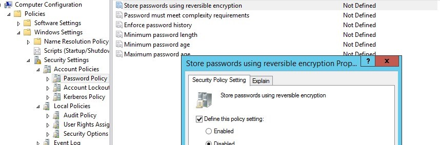 Disable policy Store password using reversible encryption for all users in the domain