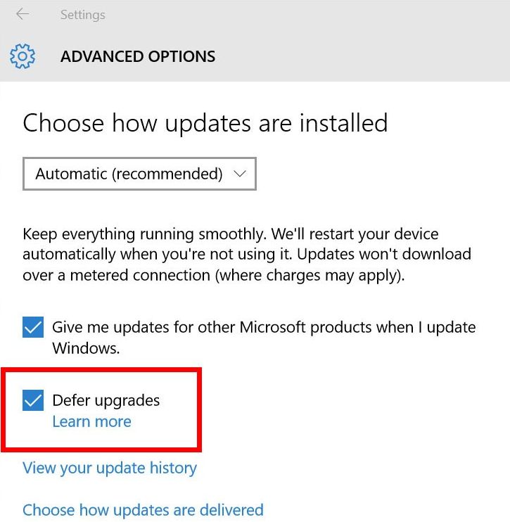Defer Upgrades and Updates : windows 10