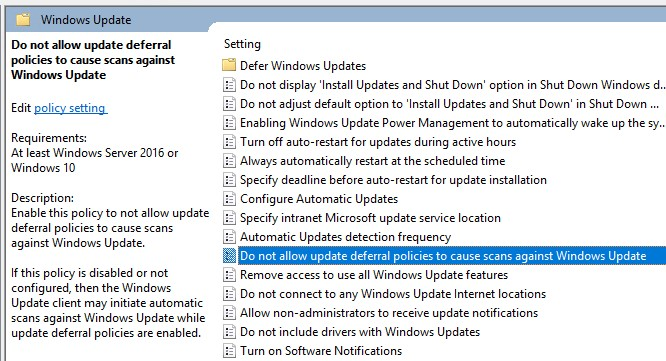 Windows 10 policy: Do not allow update deferral policies to cause scans against Windows Update