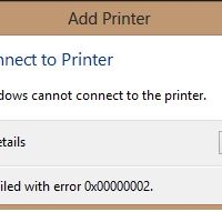 Windows cannot connect to the printer. Operation failed with error 0x00000002