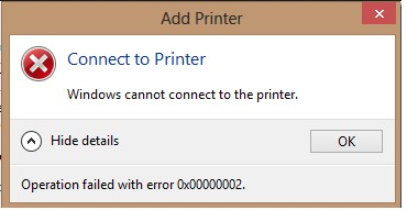 Error 0x00000002 - Windows Cannot Connect to Printer | Windows OS Hub