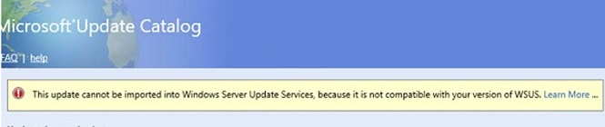 update cannot be imported to wsus: not compatible with version