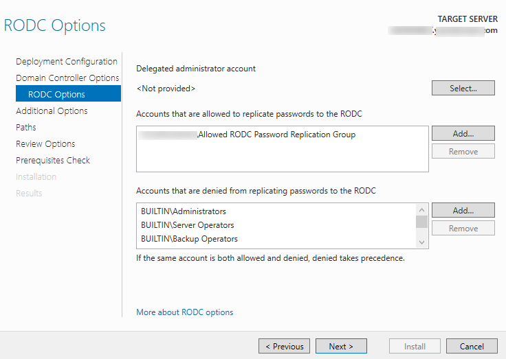 RODC - delegate administrator, password replicate policies
