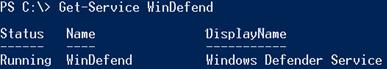 Get-Service WinDefend - get service status