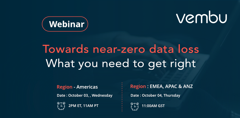 Vembu Webinar: Towards near-zero data lost