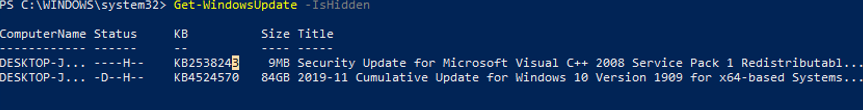 Get-WindowsUpdate –IsHidden - find hidden updates