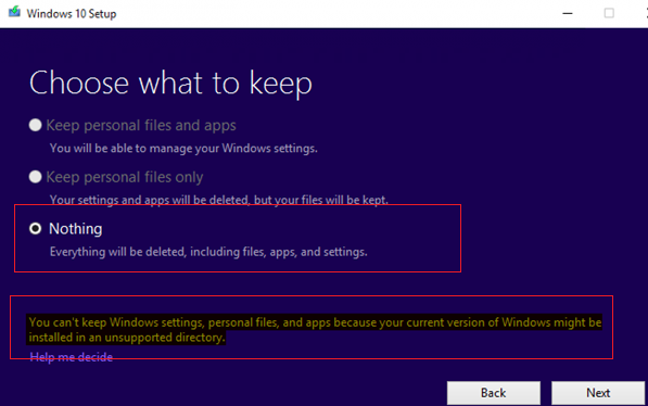 windows 10 upgrade warning: You can't keep Windows settings, personal files, and apps because your current version of Windows might be installed in a unsupported directory