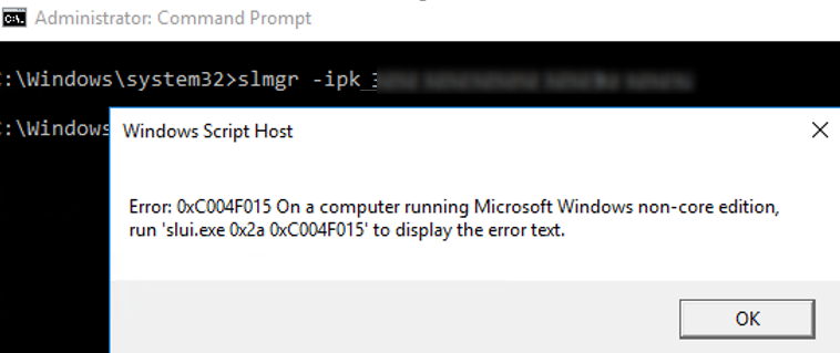 slmgr - Error: 0xC004F015 On a computer running Microsoft Windows non-core edition