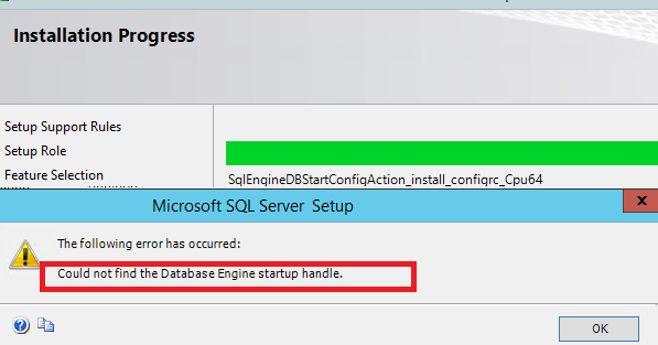 Could not find the Database Engine startup handle - SQL Server 2014 Install error