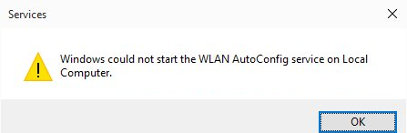 Windows could not start the WLAN AutoConfig service on Local Computer
