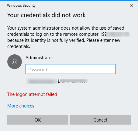 Your rdp credentials did not work Your system administrator does not allow the use of saved credentials to log on to the remote computer