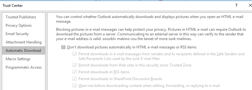 Outlook - Don't download pictures automatically in HTML e-mail messages or RSS items