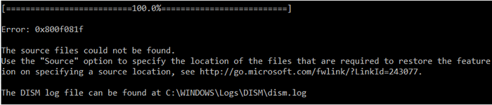 "dism error 0x800F081F - The source files could not be found. Use the ""Source"" option to specify the location of the files that are required to restore the feature"