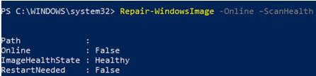 Repair-WindowsImage -Online –ScanHealth powershell