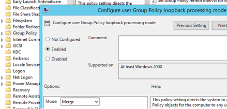 enable Group Policy loopback processing mode