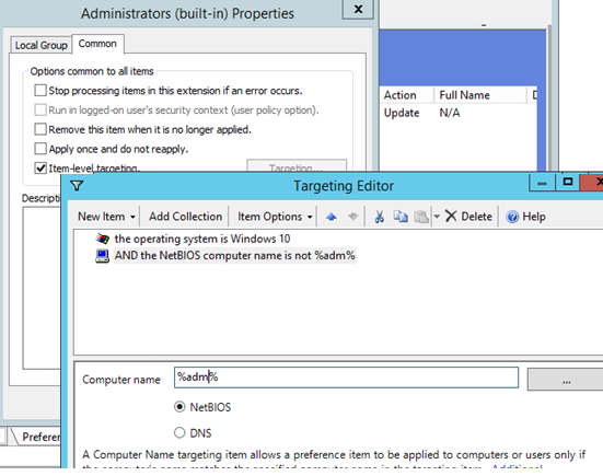 Updating Administrators (built-in) group with GPO item-level targeting