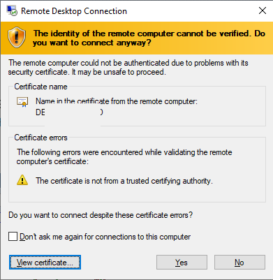 Remote Desktop Connection (RDP) warning - Certificate is not from a trusted certifying authority