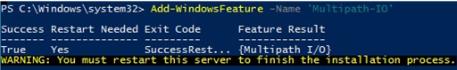 Add-WindowsFeature -Name 'Multipath-IO' - enabling mpio on Windows Server