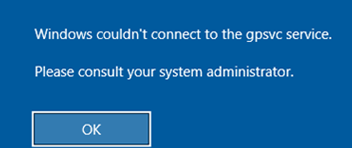 Windows couldn't connect to the gpsvc service