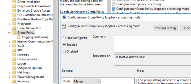 enable the policy : Configure user Group Policy loopback processing mode