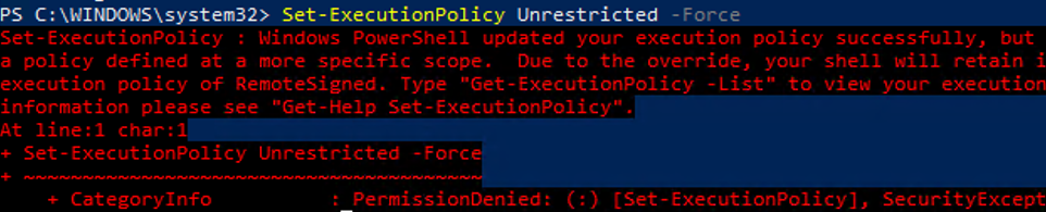Windows PowerShell updated your execution policy successfully, but the setting is overridden by a policy defined at a more specific scope