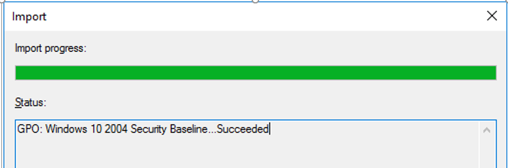 successfully imported Windows 10 2004 Security Baseline